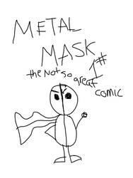 Metal mask! by Robotjedi14