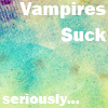 Vampires Suck by BreAnn