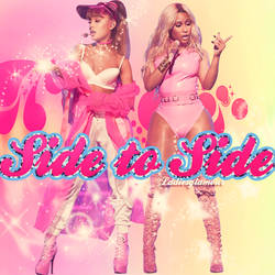 side to side ariana grande nicki minaj by ladiesglamour
