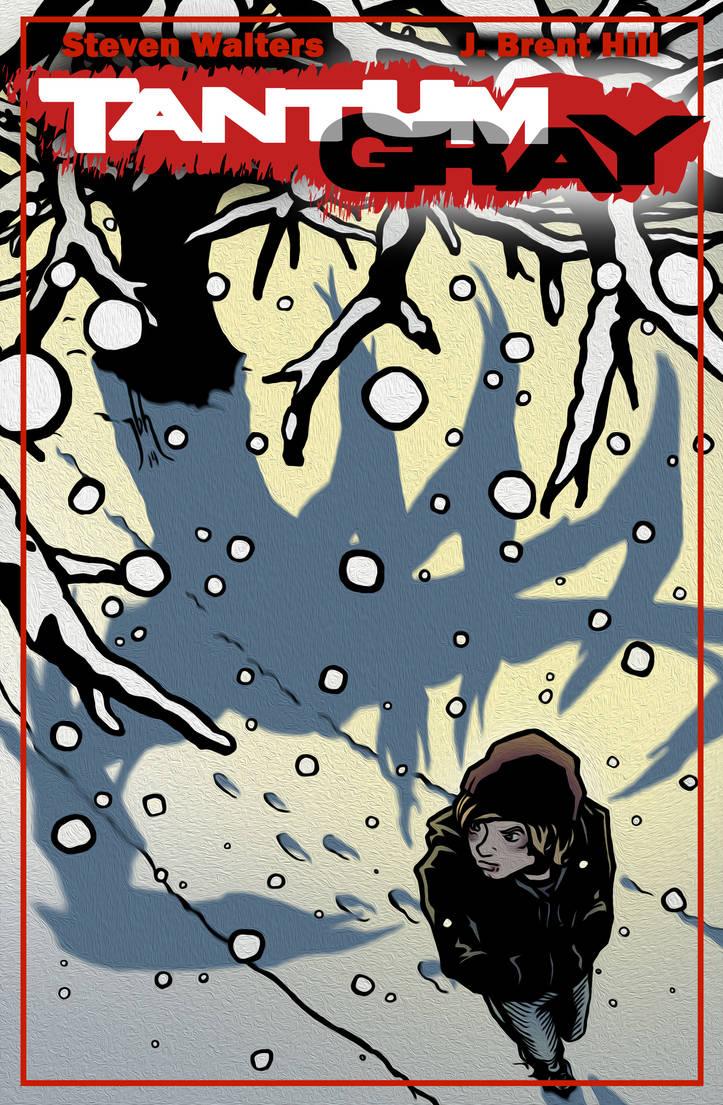 TANTUM GRAY issue 1--FREE!