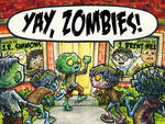 Yay, Zombies! by jbrenthill