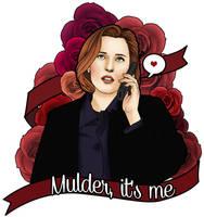 Mulder... it's me by Ruru-W