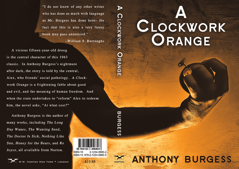 a clockwork orange 4 essay A clockwork orange authors who write of other times and places help us to better understand our own lives discuss a clockwork orange in terms of that statement.