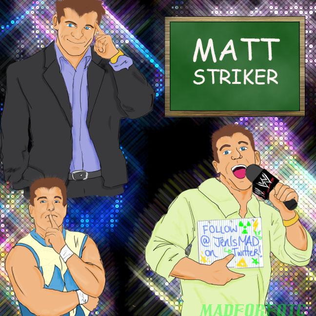 Mr.Striker, Your Teacher by MADforFOTC