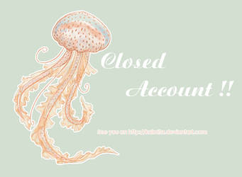 Closed account by Kalmia
