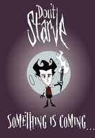 Don't Starve, Something is coming by Baroni-BABe