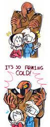 OFF: Dedan Hates Cold by NeroStreet