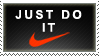 Just Do It Stamp by NxNayx