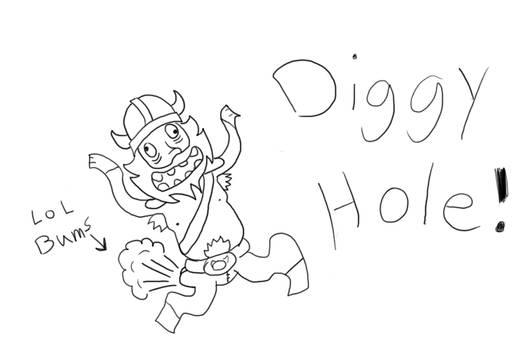 DIGGY HOLE