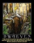 Demotivator: Dwarves
