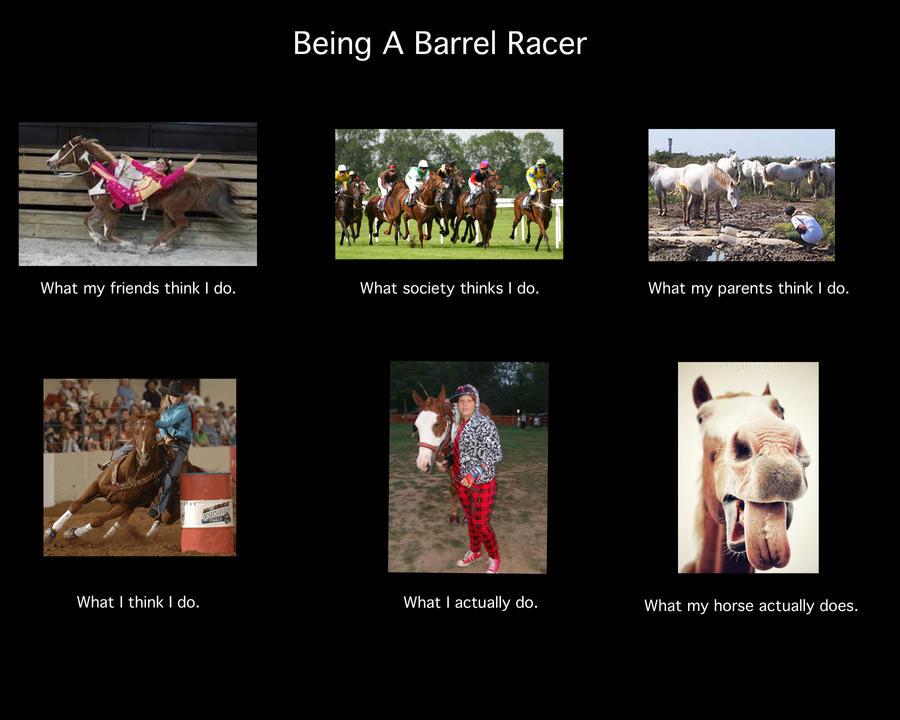 Barrel Racing Barrel Racing Memes