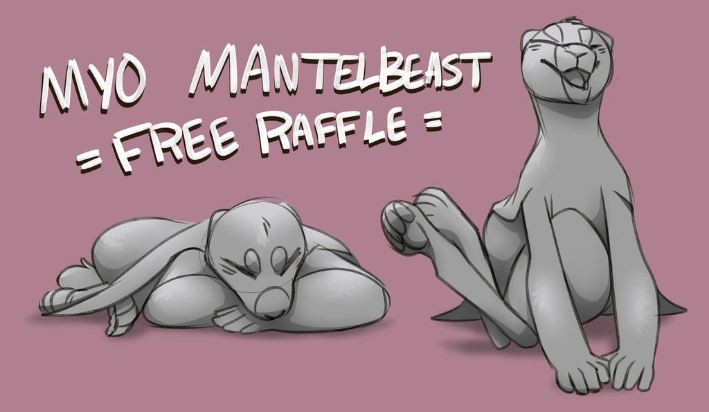 Mantelbeast Anniversary: FREE MYO RAFFLE (WINNERS) by Spockirkcoy