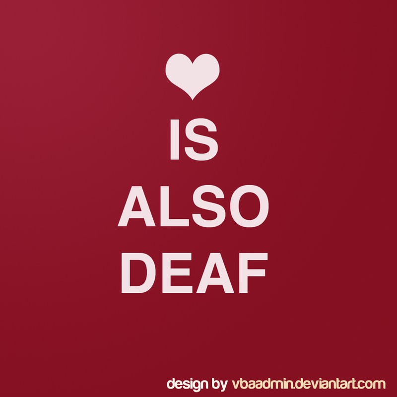 Quotes About Love: Deaf Pride Quotes. QuotesGram