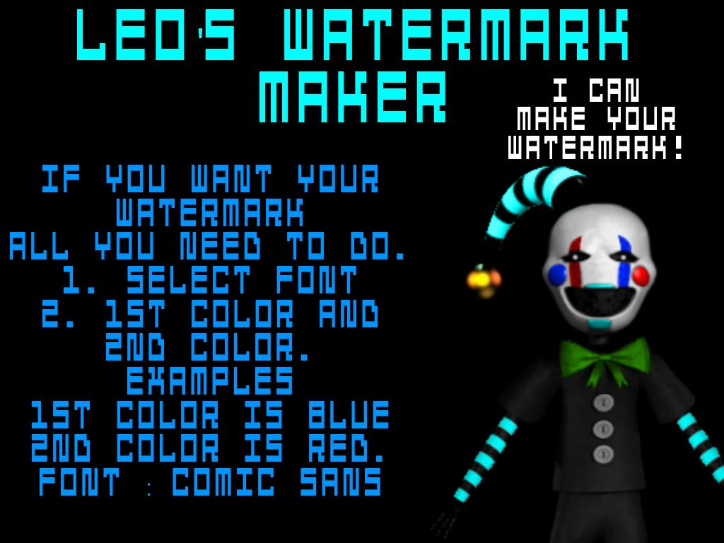 Leo's Watermark Maker by Leoking08