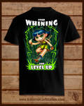 00001 M A 08Stop Whinig and Level Up_Tshirt