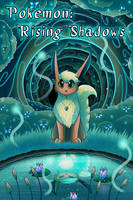 Pokemon: Rising Shadows - Cover by Petuniabubbles