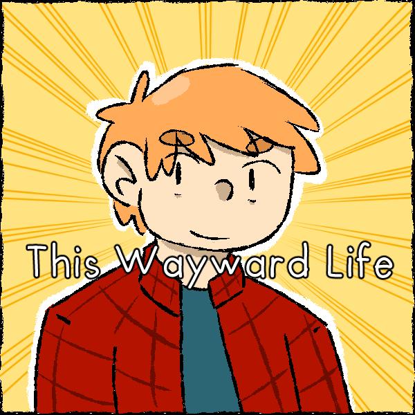 This Wayward Life on Tapastic by WaywardDoodles