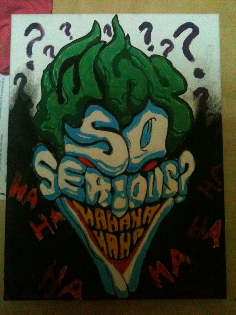 Joker (why so serious?) by pluisification on DeviantArt