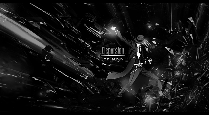 Dispersion - Black and White Version by PowerFeud