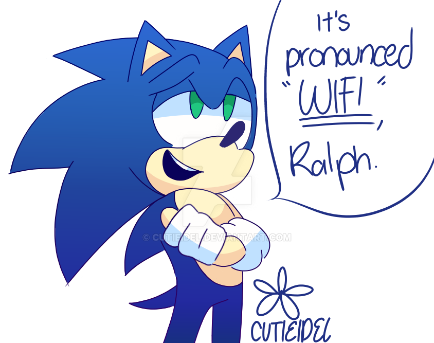 It's pronounced ''Wi-Fi'', Ralph by cutieidel