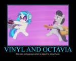 Motivational Vinyl and Octavia