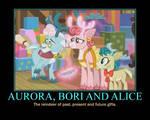 Motivational Aurora, Bori and Alice