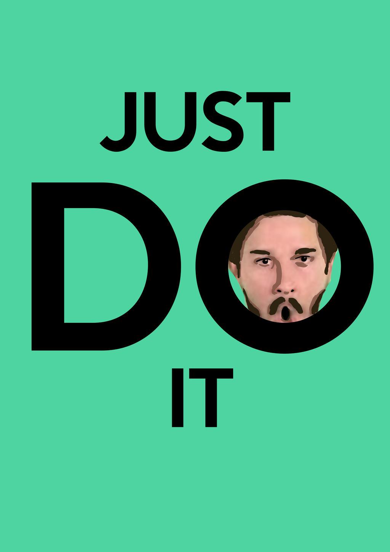 Just Do It Wallpaper: Just Do It (Shia Labeouf) By JuneFlower13 On DeviantArt