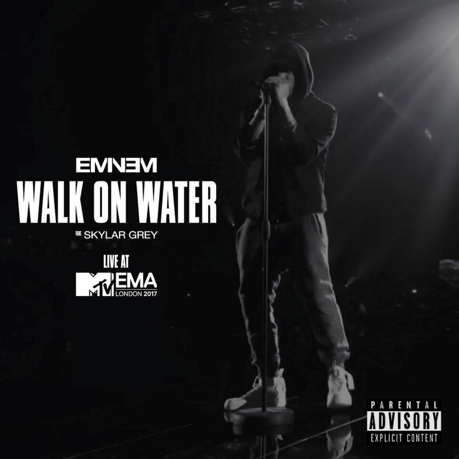 Eminem - Walk on Water (Live at MTV EMA) by Strangerz92