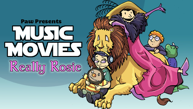 Music Movies- Really Rosie by Namingway