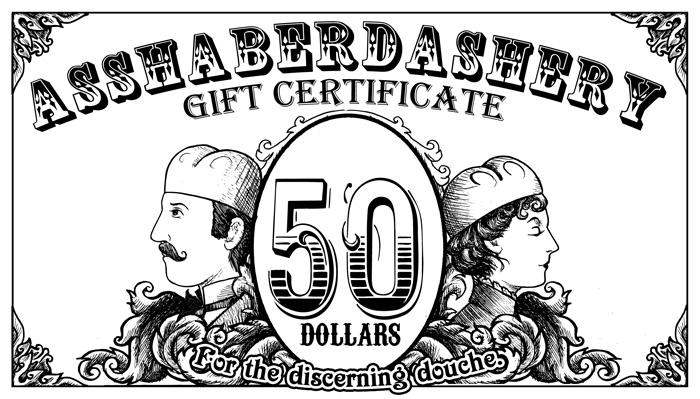 Asshaberdashery Gift Certificate by Namingway