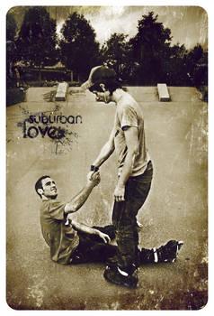 Suburban love.