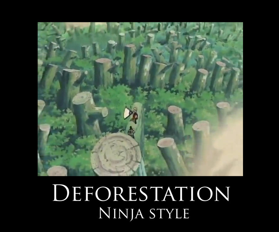 Deforestation ninja style by Kioshe-Flares