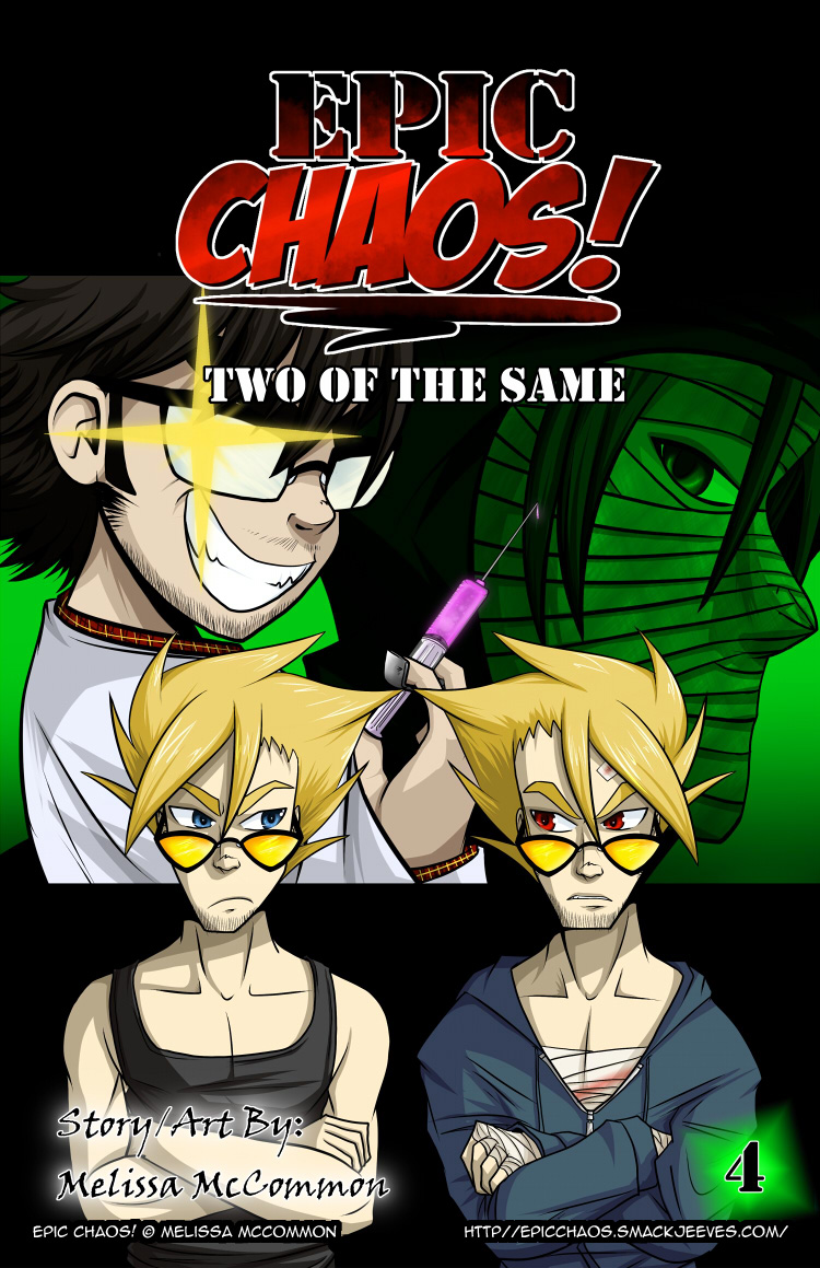 Epic Chaos! Chapter 4: Two of the Same
