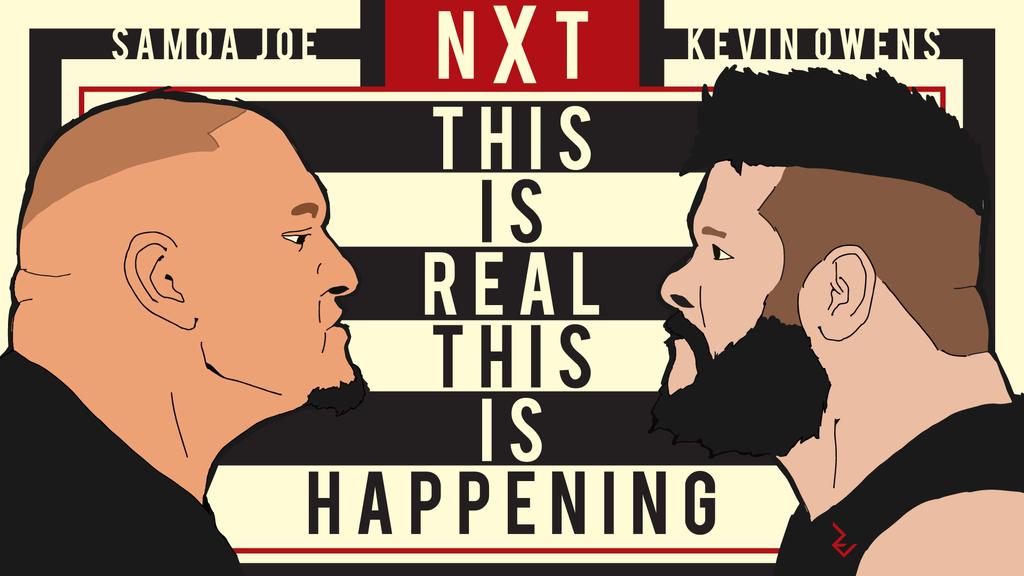 WWE NXT Samoa Joe VS Kevin Owens Wallpaper By Revillution
