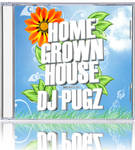 Dj Pugz - Home Grown House