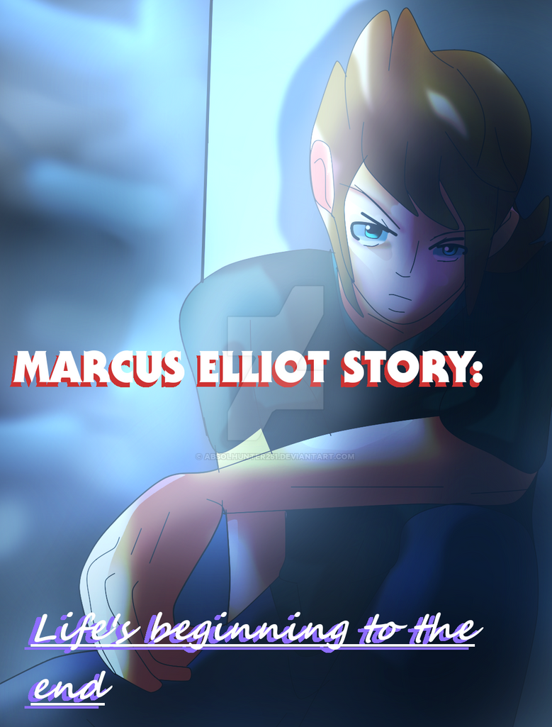 marcus elliot-story-cover-WITH TEXT by Absolhunter251