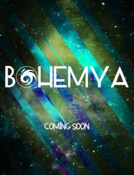 Bohemya. Coming Soon. by BohemyaOfficial