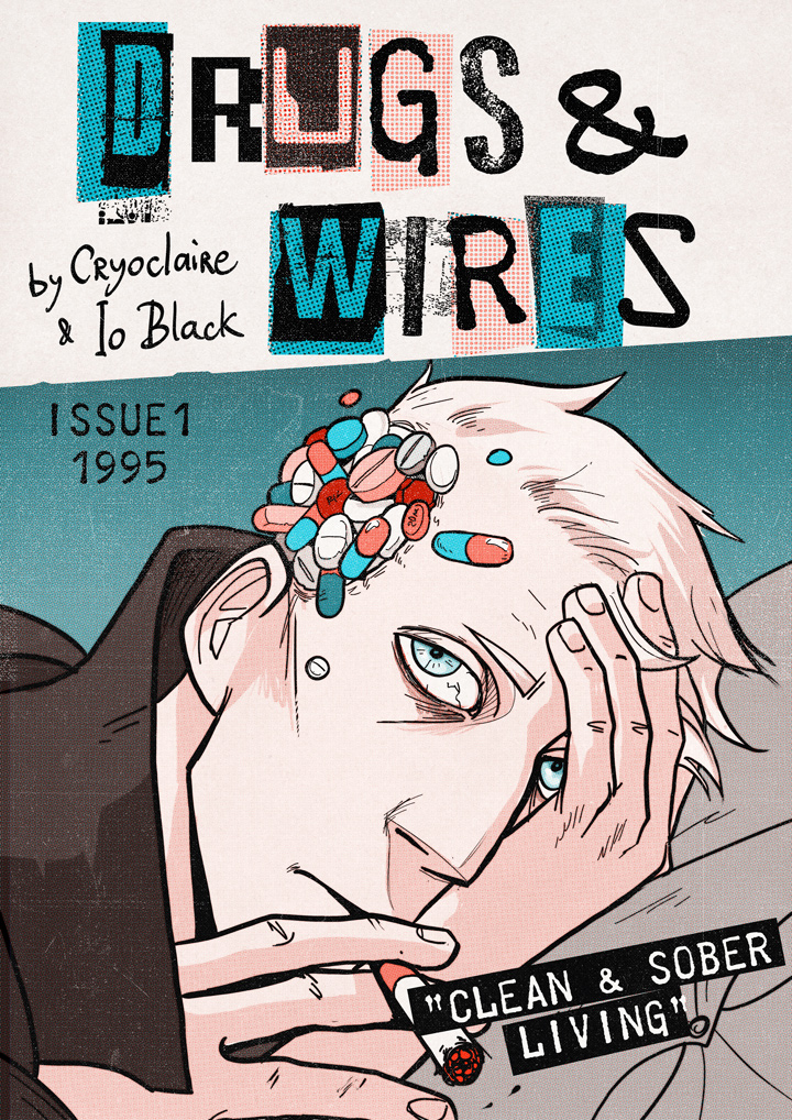 Drugs and Wires Webcomic Launch by cryo-draws