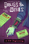 Drugs and Wires 4 - A New Beginning