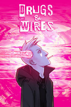 Drugs and Wires Kickstarter is now LIVE!