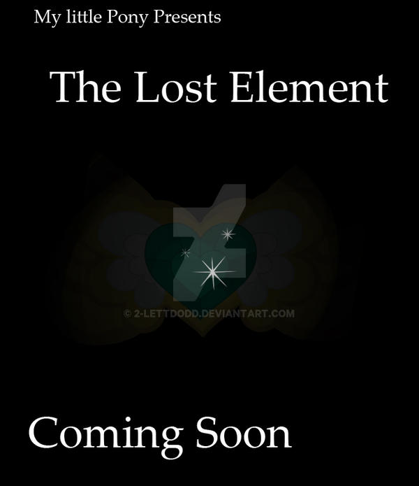 MLP: The Lost Element Poster by 2-LettDodd