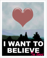 I Want to Believe in love-X Files