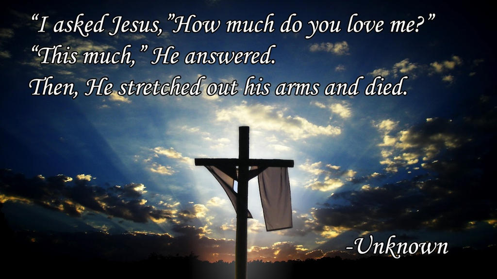 I asked Jesus how much do you love me poem