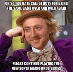 Condescending Wonka on the New Super Mario Bros