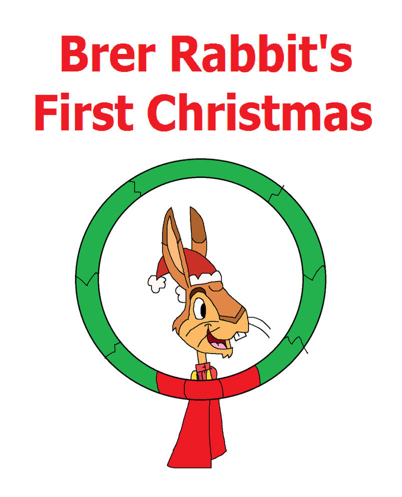Brer Rabbit's First Christmas Poster 1 by HunterxColleen