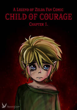 LoZ - Child Of Courage Ch.1