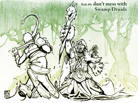 Don't Mess With Swamp Druids