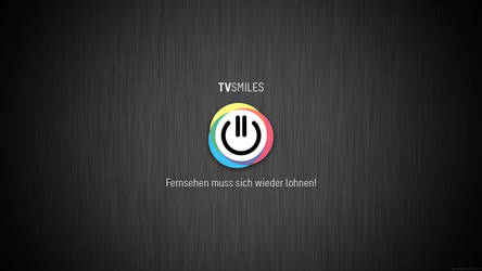 Tvsmiles - Fernsehen muss sich wieder lohnen! by dj-corny