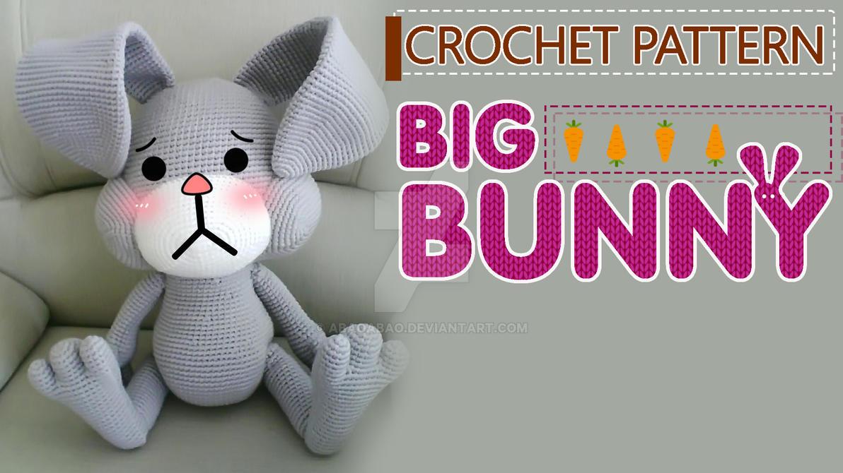 Amigurumi Bunny Free : Giant crochet bunny free pattern by abaoabao on deviantart