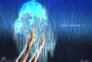 God is in the rain
